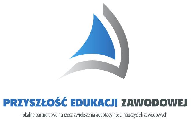 PWP: Przyszłość Edukacji Zawodowej - lokalne partnerstwo na rzecz zwiększenia adaptacyjności nauczycieli zawodowych