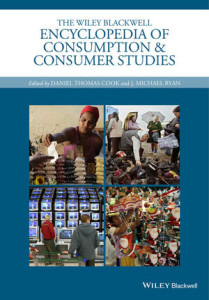 The Wiley Blackwell Encyclopedia of Consumption and Consumer Studies